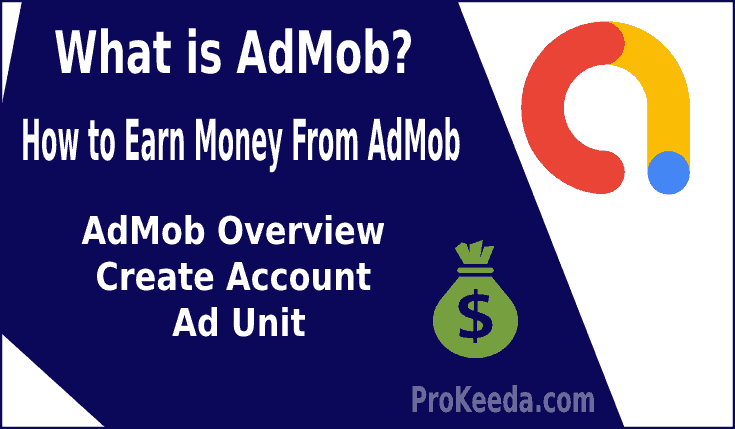 What is Admob? how to Create Admob Account. create Ad Unit and warm money from Google Admob.