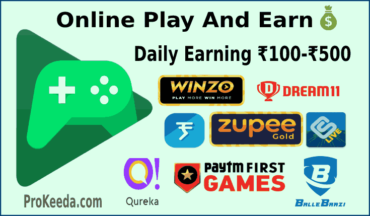 Online play earning Game 2021 play and earn daily 100 to 500 rupees. Winzo, Dream11, Zupee gold, Paytm First Game, Balle Baazi and Qureka, etc.