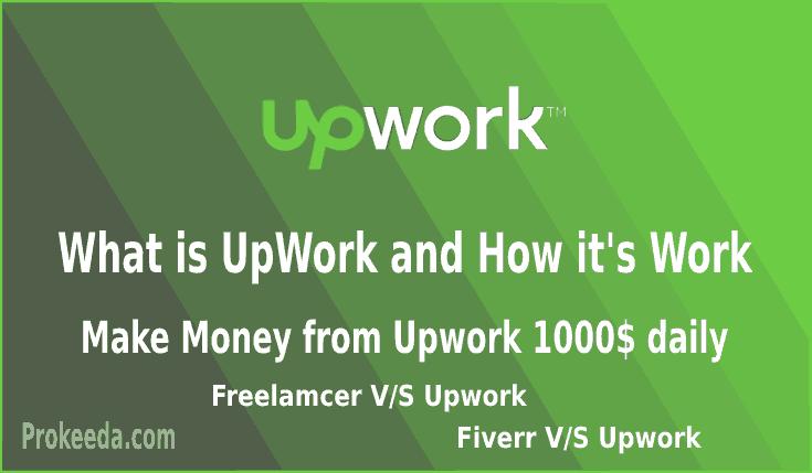 What is Upwork? how to Make Money from Upwork, Create an account, alternative, Best jobs for upwork marketplace, Upwork vs Fiverr, Upwork vs Freelancer, Upwork vs Freelancer vs Fiverr.